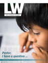 Lutheran Witness August Issue