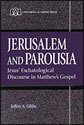 Jerusalem and Parousia (ebook Edition)