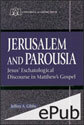 Jerusalem and Parousia (EPUB Edition)