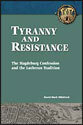 Tyranny and Resistance (ebook Edition)