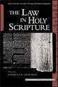The Law in Holy Scripture (ebook Edition)