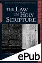 The Law in Holy Scripture (EPUB Edition)