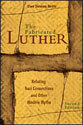 The Fabricated Luther (ebook Edition)