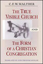 The True Visible Church and the Form of a Christian Congregation
