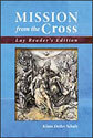 Mission From the Cross - Lay Edition (ebook Edition)