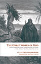 The  Great Works of God Parts Three and Four: The Mysteries of Christ in the Book of Genesis, Chapters 16-50 (ebook Edition)