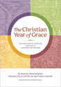 The Christian Year of Grace: The Chief Parts of Scripture Explained in Questions and Answers (ebook edition)
