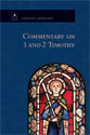 Commentary on 1 & 2 Timothy (ebook Edition)
