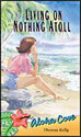 Living on Nothing Atoll - Aloha Cove (ebook Edition)