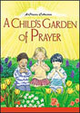 A Child's Garden of Prayer