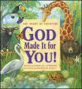God Made It for You!: The Creation Story