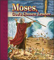 Moses, God's Chosen Leader