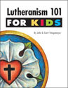 Lutheranism 101 for Kids (ebook Edition)
