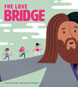 The Love Bridge (ebook edition)