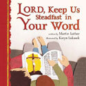 Lord, Keep Us Steadfast in Your Word