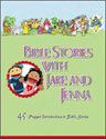 Bible Stories with Jake and Jenna