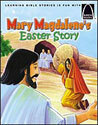 Mary Magdalene's Easter Story - Arch Books