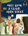 Once Upon a Clear Dark Night -  Arch Books