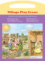 Bible Play Scenes - Set 4 (Village)