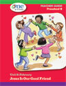 One in Christ - Preschool B Teacher Guide Unit 6