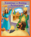 Coming and Going at Pentecost Big Book
