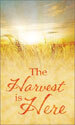Harvest Banner: Harvest Is Here Field