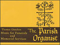 The Parish Organist, Part 10 (Funerals, Memorial Services)