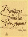Seven Settings of American Folk Hymns