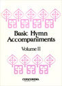 Basic Hymn Accompaniments, Vol. II (Lent, Easter, Pentecost)