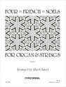 Four French Noels for Organ and Strings (Instrumental Parts)