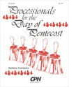 Processionals for the Day of Pentecost