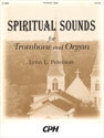 Spiritual Sounds for Trombone and Organ