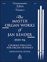 Master Organ Works of Jan Bender, Vol. 1
