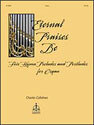 Eternal Praises Be: Five Hymn Preludes and Postludes for Organ
