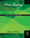Piano Stylings, Set 1: Hymns for the Church Year