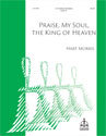 Praise, My Soul, the King of Heaven (Morris)
