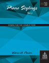 Piano Stylings, Set 3: Hymns for the Church Year