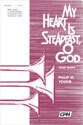 My Heart Is Steadfast, O God