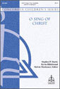 O Sing of Christ