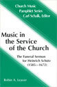 Music in the Service of the Church: The Funeral Sermon for Heinrich Schütz