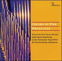 Colors of Pipe Organ Jazz (CD)