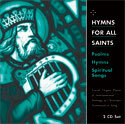 Hymns for All Saints: Psalms, Hymns, Spiritual Songs (CD)
