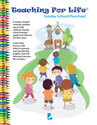 Teaching For Life - Sunday School/Preschool - Downloadable