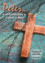Peter...From Fisherman to Fisher of Men Bible Study - Workbook Only