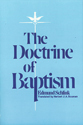 The Doctrine of Baptism