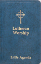 Lutheran Worship (1982) Little Agenda-Blue