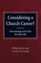 Considering a Church Career?