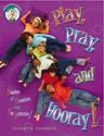 Play, Pray and Hooray