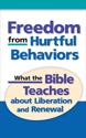 Freedom from Hurtful Behaviors