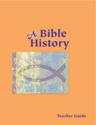 A Bible History Teacher Guide